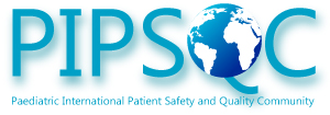 Paediatric International Patient Safety and Quality Community (PIPSQC)