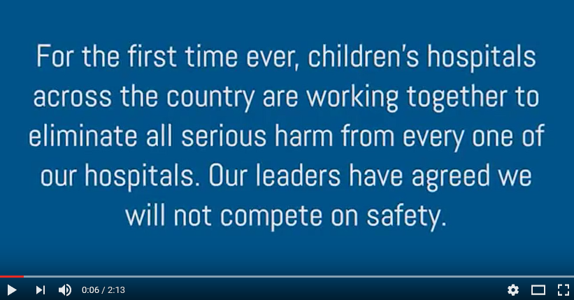 Children's Hospitals' Solutions for Patient Safety Video